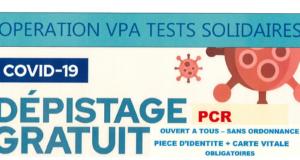 Covid-19 – Dépistage gratuit dans le cadre de l'opération VPA Tests solidaires